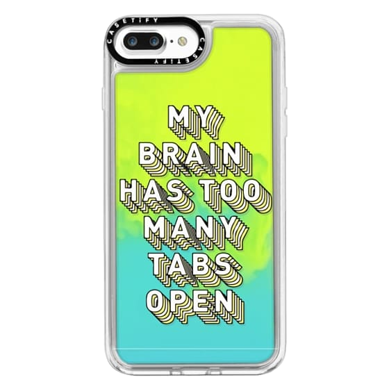iPhone 7 Plus Cases - Brain Has Too Many Tabs Open Funny Quote