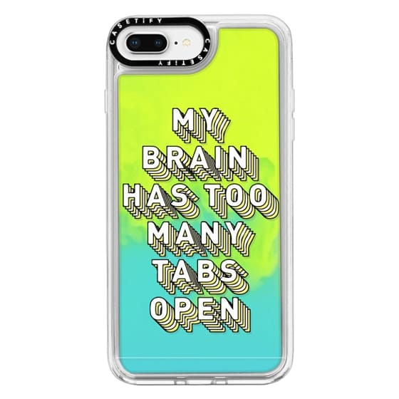 iPhone 8 Plus Cases - Brain Has Too Many Tabs Open Funny Quote