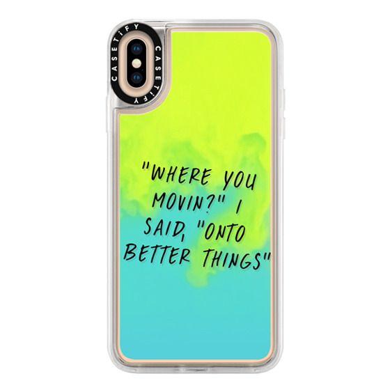 iPhone XS Max Cases - Drake Lyrics 2 - Onto Better Things