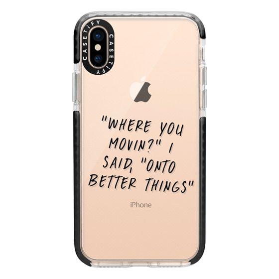 iPhone XS Cases - Drake Lyrics 2 - Onto Better Things