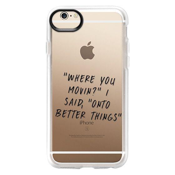 iPhone 6 Cases - Drake Lyrics 2 - Onto Better Things
