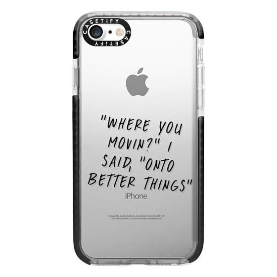iPhone 7 Cases - Drake Lyrics 2 - Onto Better Things