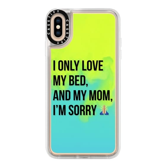 iPhone XS Max Cases - Drake Lyrics - Only Love My Bed And My Mom I'm Sorry