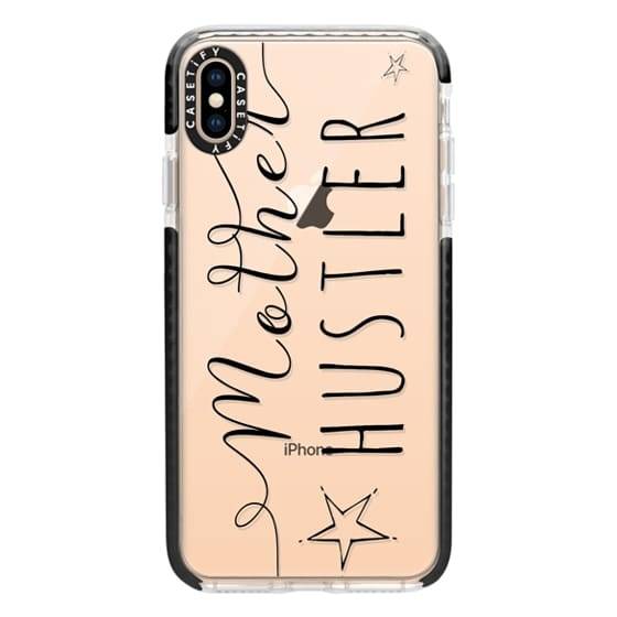 iPhone XS Max Cases - Mother Hustler Clear