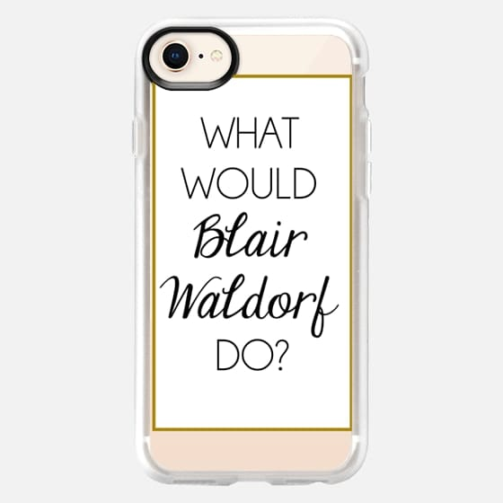 What Would Blair Waldorf Do? - Snap Case