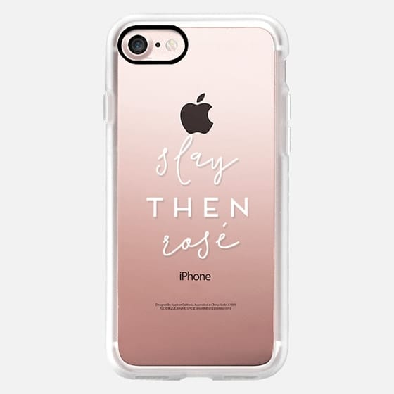Slay Then Rosé - Semi-Transparent Case for Wine Lovers -