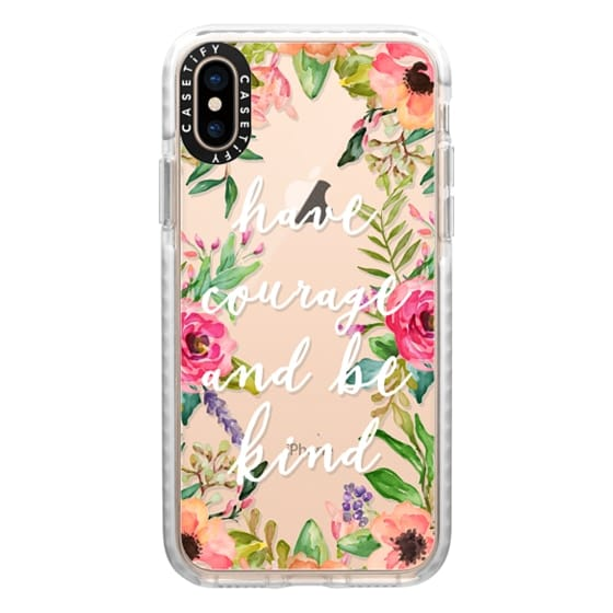 iPhone XS Cases - Have courage and be kind