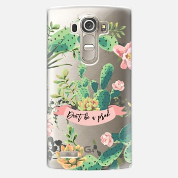 LG G4 Case Cactus Garden - Don't Be A Prick