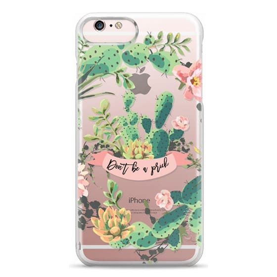iPhone 6s Plus Cases - Cactus Garden - Don't Be A Prick