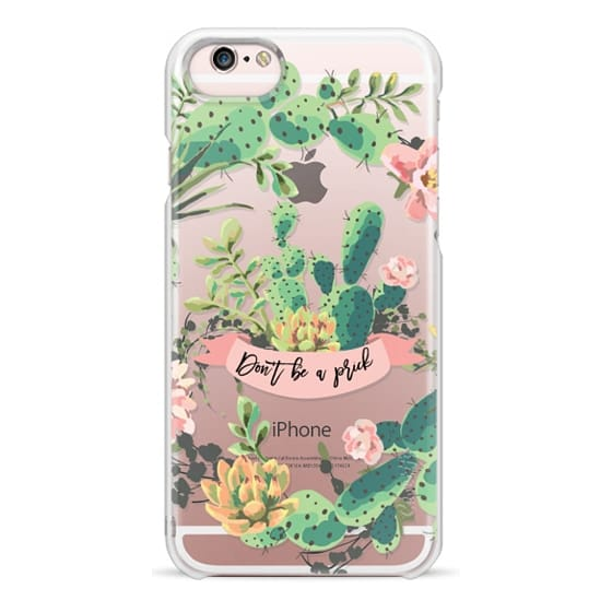 iPhone 6s Cases - Cactus Garden - Don't Be A Prick