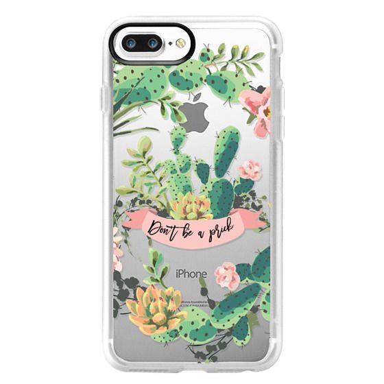 iPhone 7 Plus Cases - Cactus Garden - Don't Be A Prick