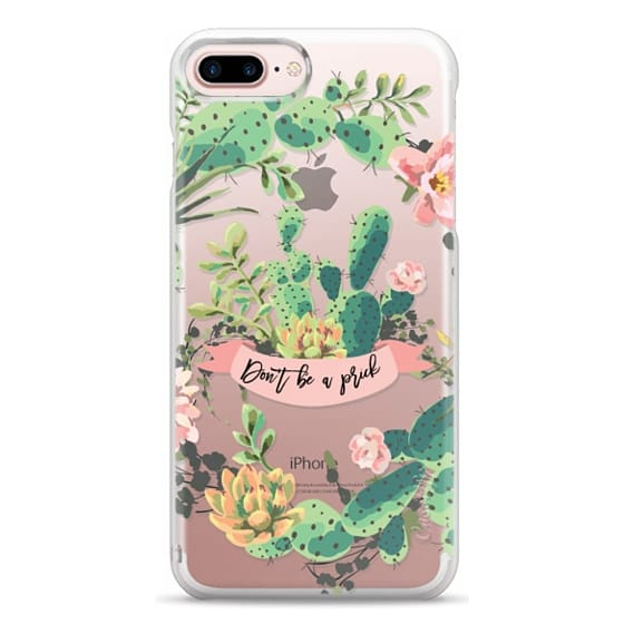 iPhone 7 Plus Cases - Cactus Garden - Don't Be A Prick
