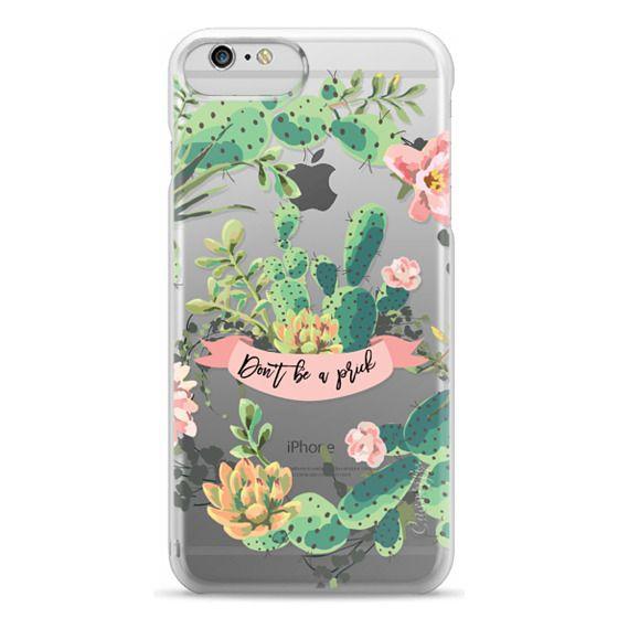 iPhone 6 Plus Cases - Cactus Garden - Don't Be A Prick