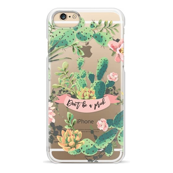 iPhone 6 Cases - Cactus Garden - Don't Be A Prick