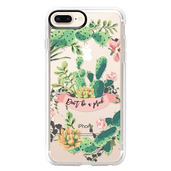 iPhone 8 Plus Cases - Cactus Garden - Don't Be A Prick