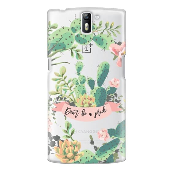 One Plus One Cases - Cactus Garden - Don't Be A Prick