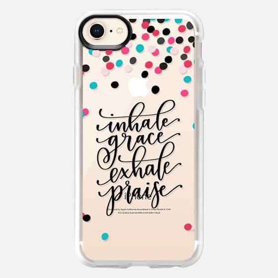 Inhale Grace / Exhale Praise - Snap Case