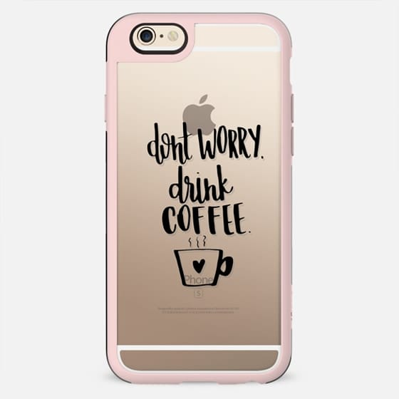Don't Worry, Drink Coffee (Black) - New Standard Case