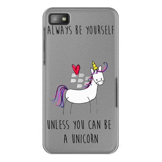Blackberry Z10 Cases - Always be a Unicorn
