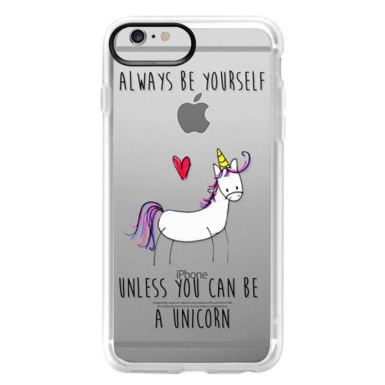 iPhone 6 Plus Cases - Always be a Unicorn