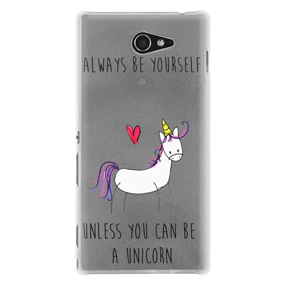 Sony M2 Cases - Always be a Unicorn