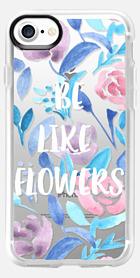 Be like flowers