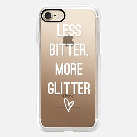 Less Bitter, More Glitter - Snap Case