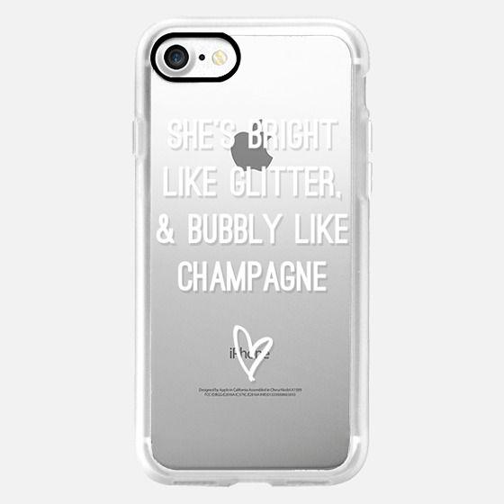 Bright Like Glitter, Bubbly like champagne - Snap Case