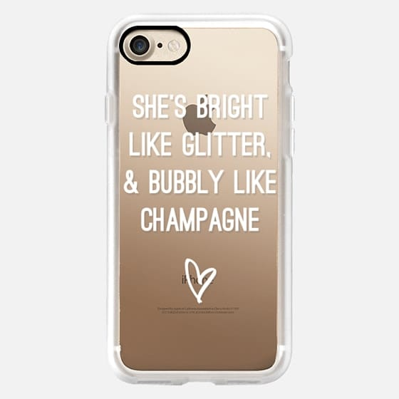 Bright Like Glitter, Bubbly like champagne - Snap Case