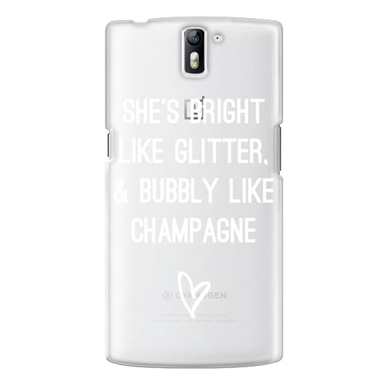 One Plus One Cases - Bright Like Glitter, Bubbly like champagne