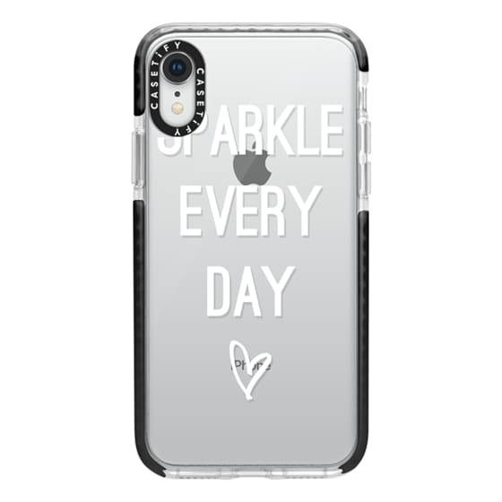 iPhone XR Cases - Sparkle Every Day