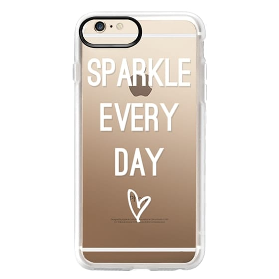 iPhone 6 Plus Cases - Sparkle Every Day