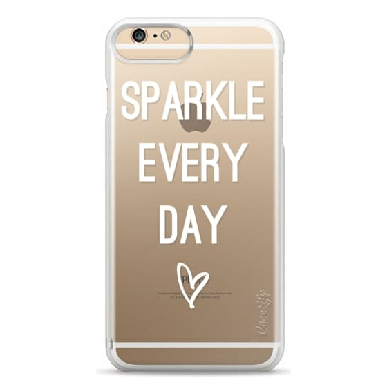 iPhone 6s Plus Cases - Sparkle Every Day