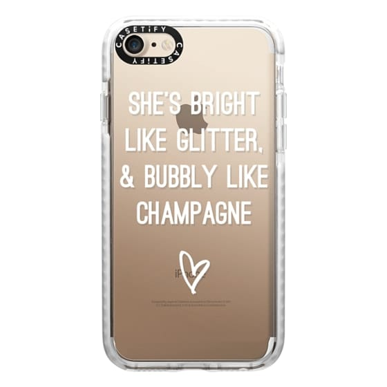 iPhone 7 Cases - Bright Like Glitter, Bubbly like champagne