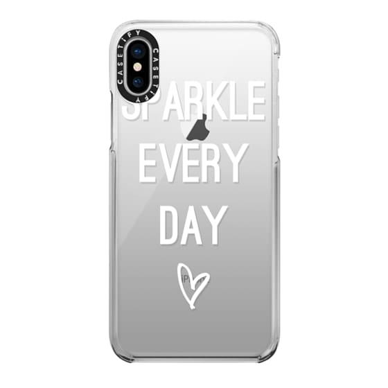 iPhone X Cases - Sparkle Every Day