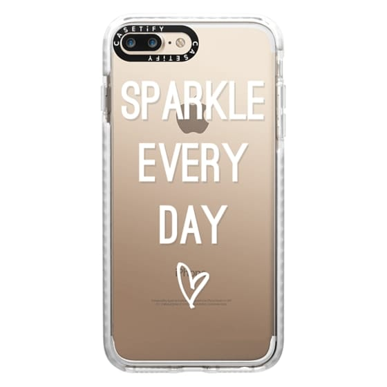 iPhone 7 Plus Cases - Sparkle Every Day