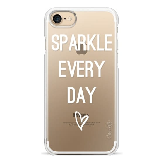 iPhone 7 Cases - Sparkle Every Day
