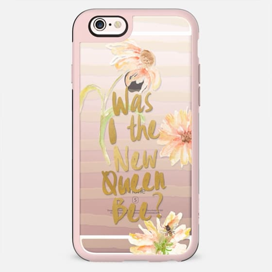 Was I the New Queen Bee- - New Standard Case