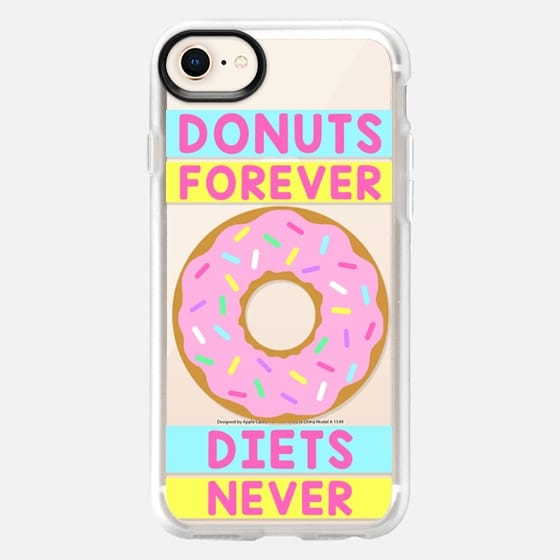 Donuts Forever - Diets Never - Snap Case