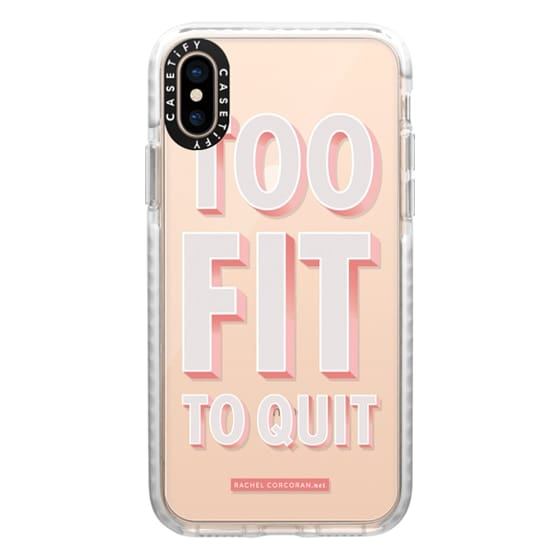 iPhone XS Cases - Typography Too Fit To Quit Workout Exercise Gym Motivational Healthy Quote Rachillustrates Rachel Corcoran