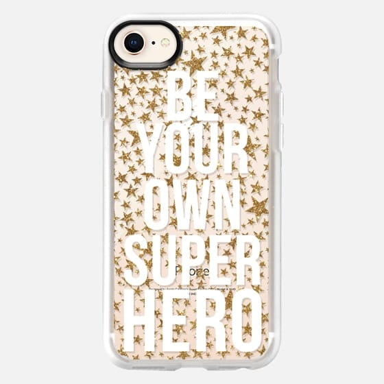 Be Your Own Superhero - Snap Case