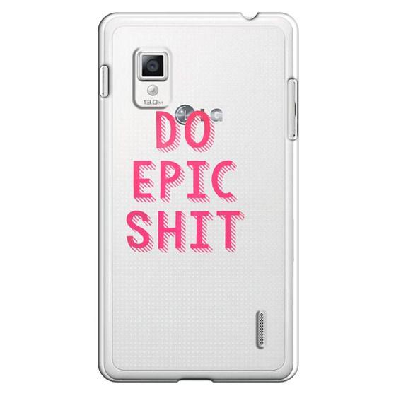 Optimus G Cases - DO EPIC SHIT transparent