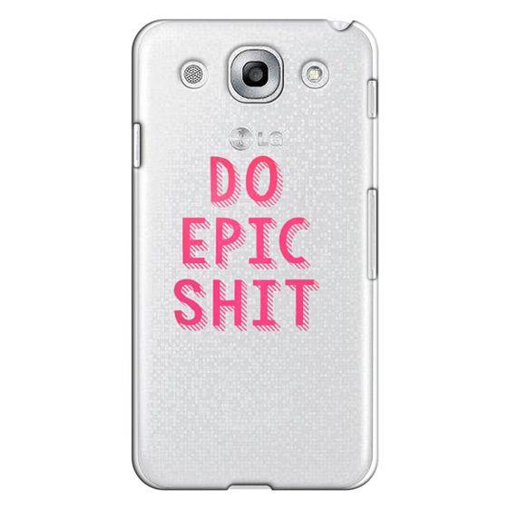 Optimus G Pro Cases - DO EPIC SHIT transparent