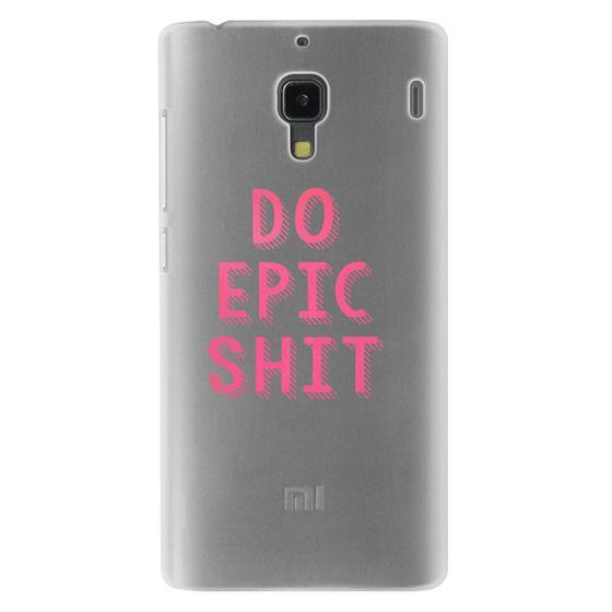 Redmi 1s Cases - DO EPIC SHIT transparent