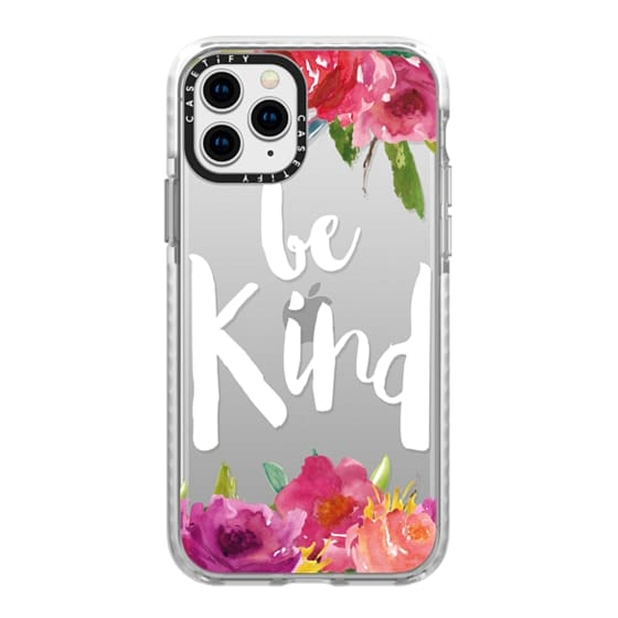 iPhone 11 Pro Cases - Be Kind