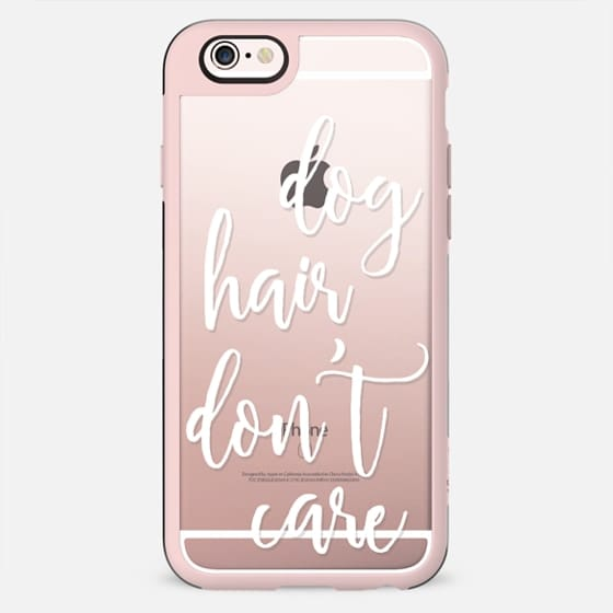 Dog Hair Don't Care - New Standard Case