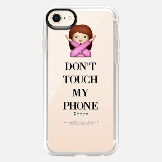 Don't Touch My Phone - Snap Case