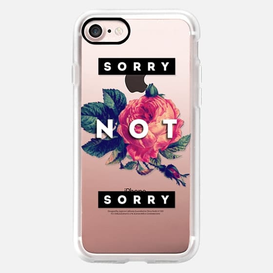 Cool Sassy Vintage Rose Drawing Flower Floral Sorry Not Sorry Typography Unapolgetic Design -