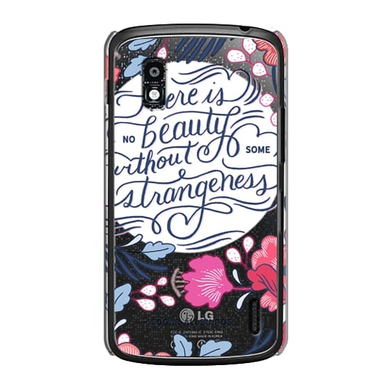 Nexus 4 Cases - Beauty and Strangeness