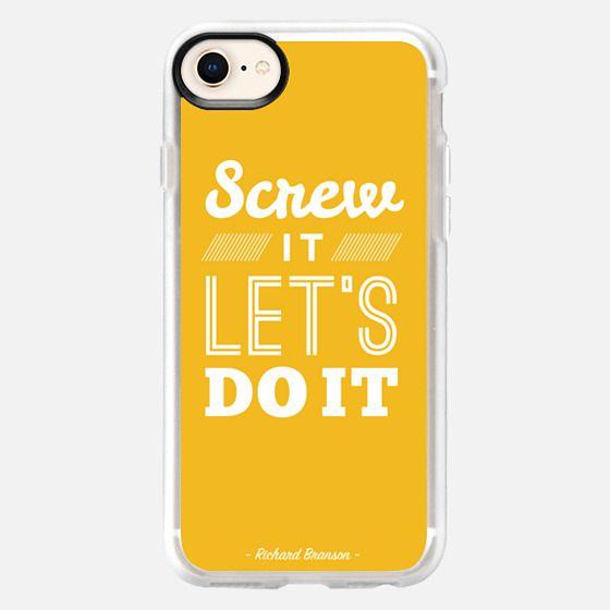 Screw It, Let's Do It - Snap Case